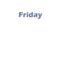 3 - Friday